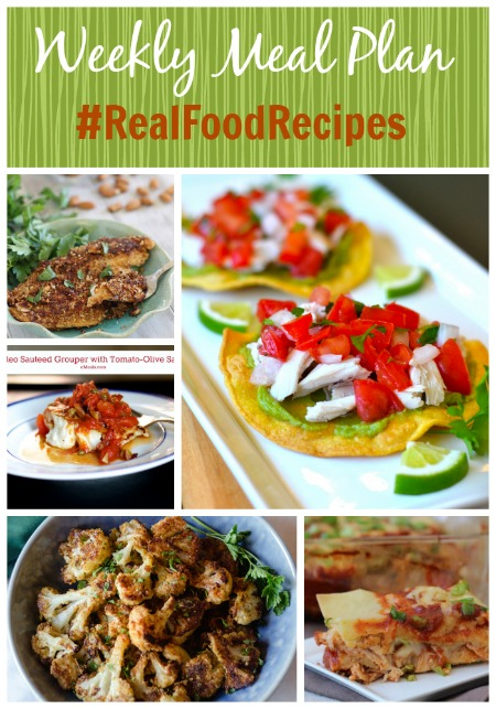 real food recipes weekly meal plan aug 24